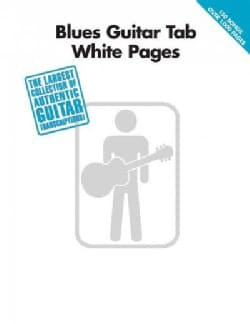 Blues Guitar Tab White Pages (Paperback)