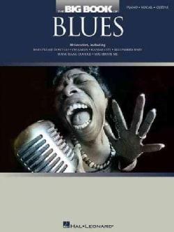 The Big Book of Blues: Piano, Vocal, Guitar (Paperback)