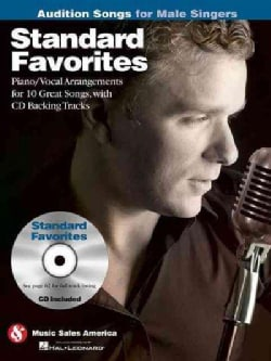Standard Favorites - Audition Songs for Male Singers: Piano/Vocal/guitar Arrangements With Cd Backing Tracks