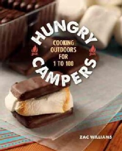 Hungry Campers: Cooking Outdoors for 1 to 100 (Spiral bound)