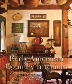 Early American Country Interiors (Hardcover)