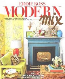 Modern Mix: Curating Personal Style With Chic & Accessible Finds (Hardcover)