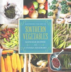 Mastering the Art of Southern Vegetables (Hardcover)