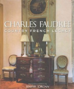 Charles Faudree Country French Legacy (Hardcover)