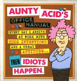 Aunty Acid's Office Manual (Hardcover)