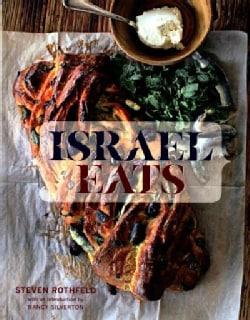 Israel Eats (Hardcover)