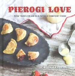 Pierogi Love: New Take on an Old World Comfort Food (Hardcover)