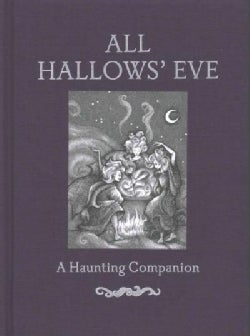 All Hallows' Eve: A Haunting Companion (Hardcover)