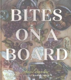 Bites on a Board (Hardcover)