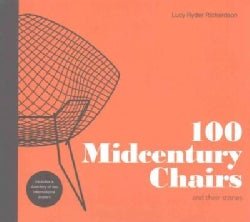 100 Midcentury Chairs: And Their Stories (Hardcover)