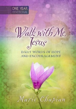 Walk With Me Jesus: Daily Words of Hope and Encouragement (Hardcover)