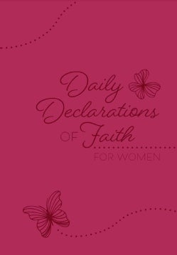 Daily Declarations of Faith: For Women (Paperback)