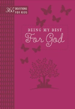 Being My Best for God: 365 Devotions for Kids Pink (Paperback)