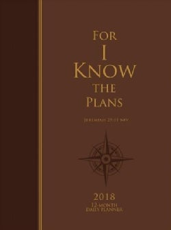 For I Know the Plans 2018 Daily Leather Planner (Calendar)