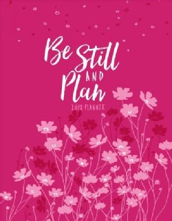 Be Still and Plan 2018 Weekly Leather Planner (Calendar)