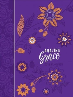 Amazing Grace 2018 Weekly Leather Planner (Calendar)