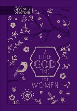 A Little God Time for Women: 365 Daily Devotions - Faux Leather (Paperback)