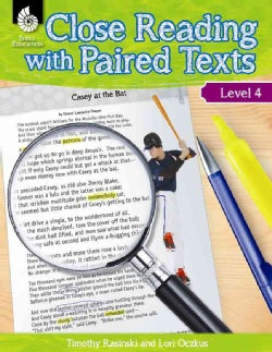 Close Reading with Paired Texts, Level 4: Engaging Lessons to Improve Comprehension (Paperback)