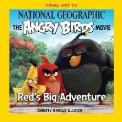 National Geographic the Angry Birds Movie: Red's Big Adventure (Paperback)