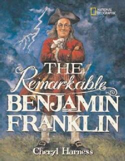 The Remarkable Benjamin Franklin (Paperback)