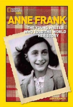 Anne Frank: The Young Writer Who Told the World Her Story (Paperback)