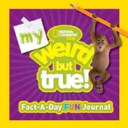 My Weird but True!: Fact-a-day Fun Journal (Hardcover)