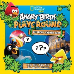 Angry Birds Playground: Question & Answer Book: A Who, What, Where, When, Why, and How Adventure (Hardcover)
