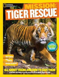 Mission Tiger Rescue: All About Tigers and How to Save Them (Hardcover)