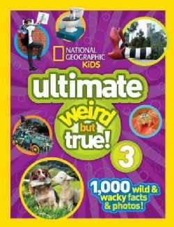 Ultimate Weird but True! 3 (Hardcover)