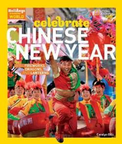 Celebrate Chinese New Year (Hardcover)