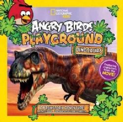 Dinosaurs: A Prehistoric Adventure! (Paperback)