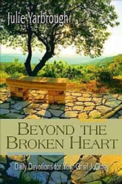 Beyond the Broken Heart: Daily Devotions for Your Grief Journey (Paperback)