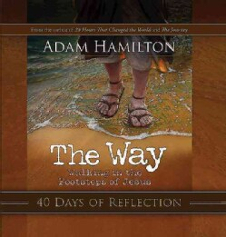 The Way: 40 Days of Reflections (Paperback)