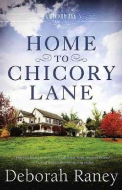 Home to Chicory Lane (Paperback)