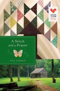 A Stitch and a Prayer (Paperback)