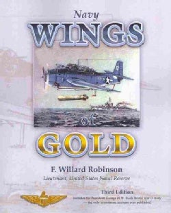 Navy Wings of Gold: True Love, Ferocious Combat, and Miraculous Survival (Paperback)