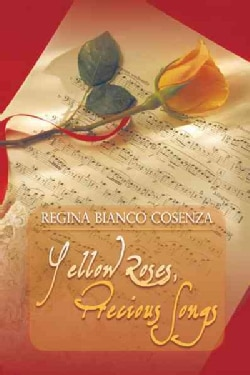 Yellow Roses, Precious Songs (Hardcover)