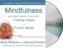 Mindfulness: An Eight-week Plan for Finding Peace in a Frantic World (CD-Audio)