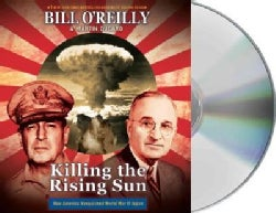 Killing the Rising Sun: How America Vanquished World War II Japan (CD-Audio)