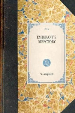 The Emigrant's Directory (Paperback)