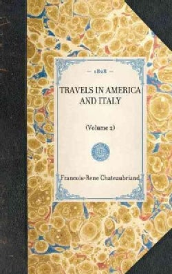 Travels in America and Italy (Hardcover)
