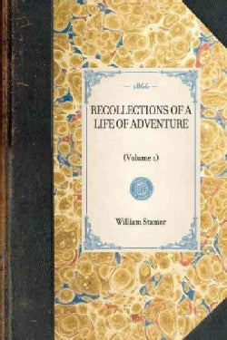 Recollections of a Life of Adventure (Paperback)
