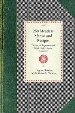 250 Meatless Menus and Recipes (Paperback)