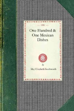 One Hundred & One Mexican Dishes (Paperback)