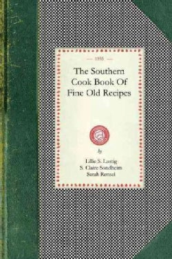 The Southern Cook Book of Fine Old Recipes (Paperback)