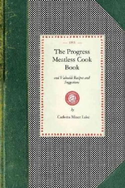 The Progress Meatless Cook Book (Paperback)