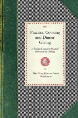 Practical Cooking and Dinner Giving (Paperback)