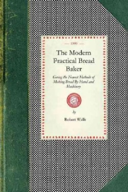 The Modern Practical Bread Baker (Paperback)