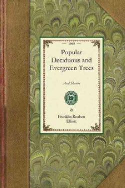 Popular Deciduous and Evergreen Trees and Shrubs (Paperback)