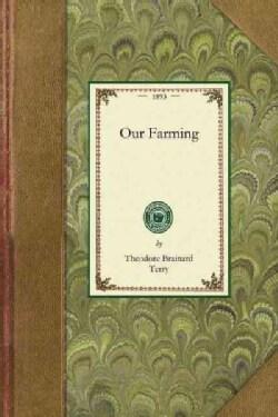 Our Farming (Paperback)
